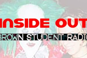 Inside Out – Brown Student Radio