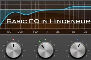Basic EQ In Hindenburg